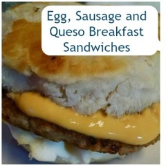 Egg, Sausage and Queso Sandwiches