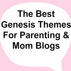 The Best StudioPress Genesis Themes For Parenting & Mom Blogs