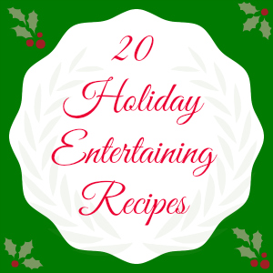 holiday entertaining recipes