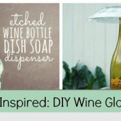 Pinterest Inspired: DIY Wine Bottle Crafts
