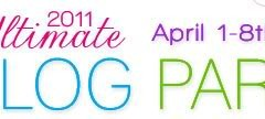 Ultimate Blog Party April 1st-8th
