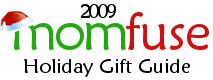 2009 Mom Fuse Holiday Gift Guide – Now Accepting Submissions
