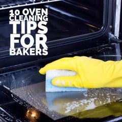 Top 10 Oven Cleaning Tips for Bakers