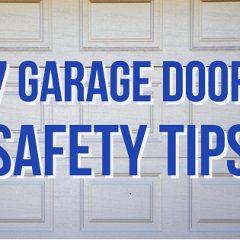 7 Garage Door Safety Tips