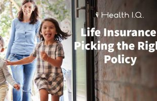 Picking the Right Life Insurance Policy